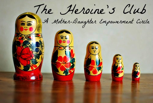 The Heroine's Club mother daughter